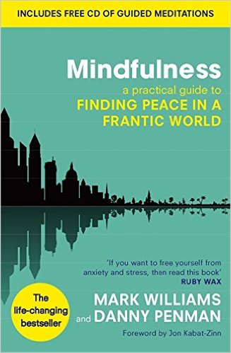 Mindfulness by Mark Williams & Danny Penman